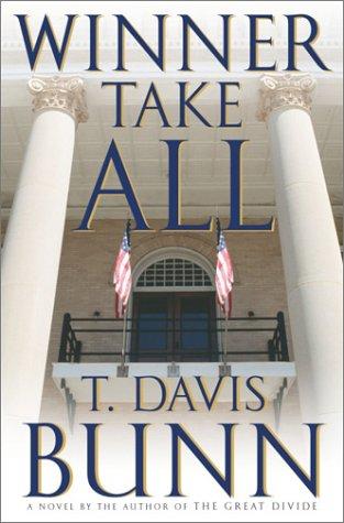 Winner Take All (Marcus Glenwood Series #3): Bunn, T. Davis