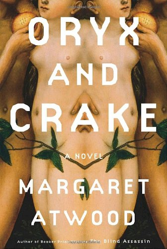 9780385503853: Oryx and Crake (Atwood, Margaret Eleanor)