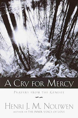 9780385503891: A Cry for Mercy: Prayers from the Genesee