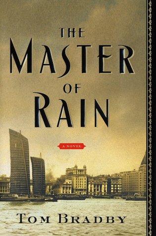 The Master of Rain: BRADBY, Tom