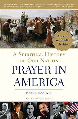 9780385504041: Prayer in America: A Spiritual History of Our Nation