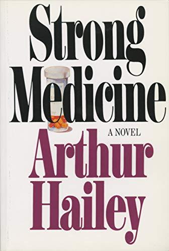 9780385504096: Strong Medicine: A Novel