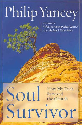 9780385504423: Soul Survivor: How My Faith Survived the Church