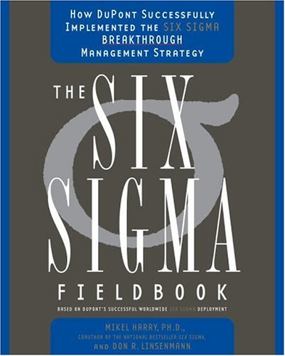 9780385504669: The Six Sigma Fieldbook: How DuPont Successfully Implemented the Six Sigma Breakthrough Management Strategy