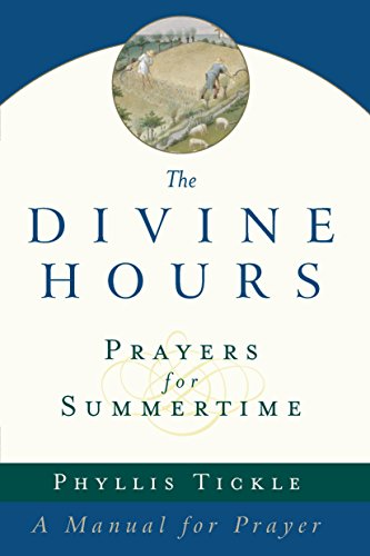 9780385504768: Prayers for Summertime: A Manual for Prayer (The Divine Hours)