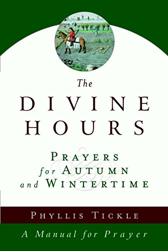 9780385505406: The Divine Hours: Prayers for Autumn and Wintertime