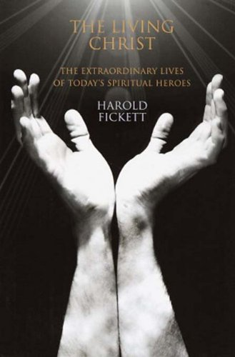 9780385505543: The Living Christ: The Extraordinary Lives of Today's Spiritual Heroes