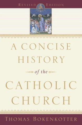 9780385505840: A Concise History of the Catholic Church