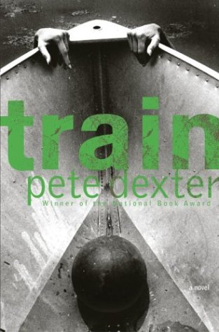 TRAIN (Signed First Edition): Pete Dexter