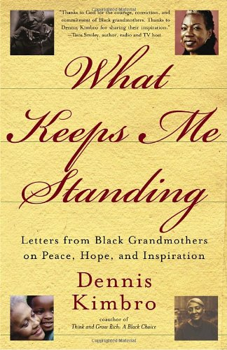 9780385506359: What Keeps Me Standing: Letters from Black Grandmothers on Peace, Hope and Inspiration