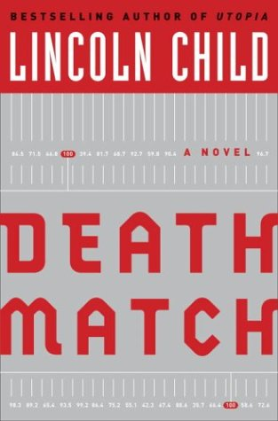 9780385506700: Death Match: A Novel (Child, Lincoln)
