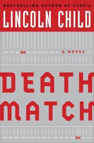 9780385506700: Death Match (Child, Lincoln)