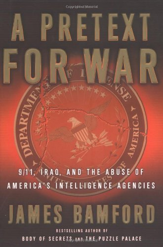 9780385506724: A Pretext for War: 9/11, Iraq, and the Abuse of America's Intelligence Agencies