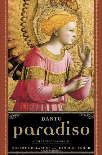 Paradiso: a Verse Translation: Dante Alighieri; Robert