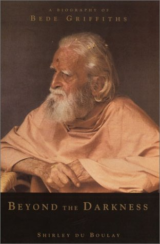 9780385506946: Beyond the Darkness: A Biography of Bede Griffiths