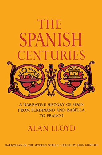 9780385507028: The Spanish Centuries