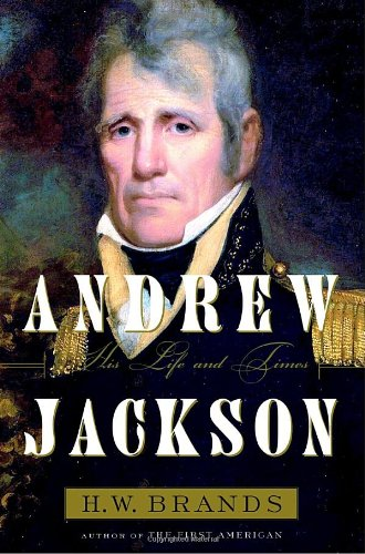 Andrew Jackson: His Life And Times (SIGNED)