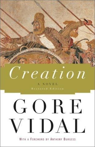 Creation: A Novel: Gore Vidal