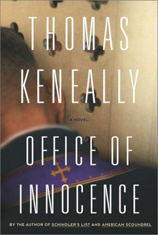 Office of Innocence: A Novel (Keneally, Thomas): Thomas Keneally