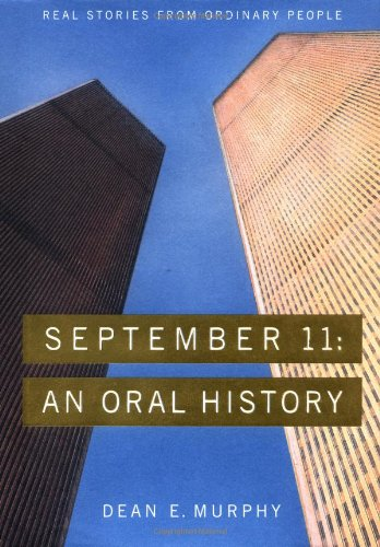 September 11: An Oral History