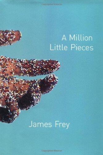 A Million Little Pieces: Frey, James