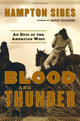 9780385507776: Blood and Thunder: An Epic of the American West