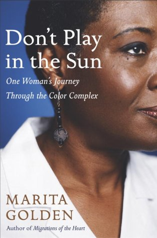 9780385507868: Don't Play in the Sun: One Woman's Journey Through the Color Complex