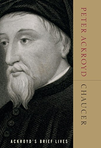 Chaucer: Ackroyd's Brief Lives