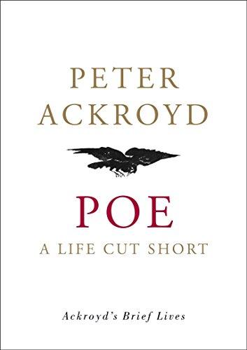 9780385508001: Poe: A Life Cut Short (Ackroyd's Brief Lives)