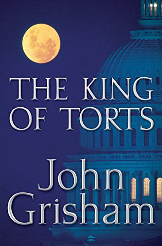 9780385508049: The King of Torts (Grisham, John)