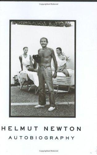 Autobiography - Advanced Reading Copy: Newton, Helmut