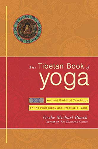 9780385508377: The Tibetan Book of Yoga: Ancient Buddhist Teachings on the Philosophy and Practice of Yoga