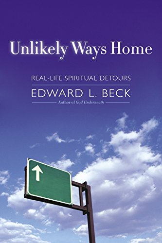9780385508599: Unlikely Ways Home: Real-Life Spiritual Detours