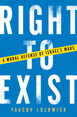 9780385509053: Right to Exist: A Moral Defense of Israel's Wars