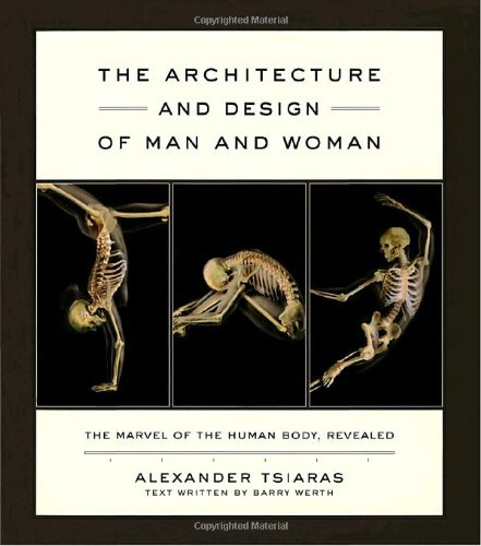 9780385509299: The Architecture and Design of Man and Woman: The Marvel of the Human Body, Revealed