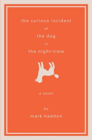 The Curious Incident of the Dog in: Mark Haddon