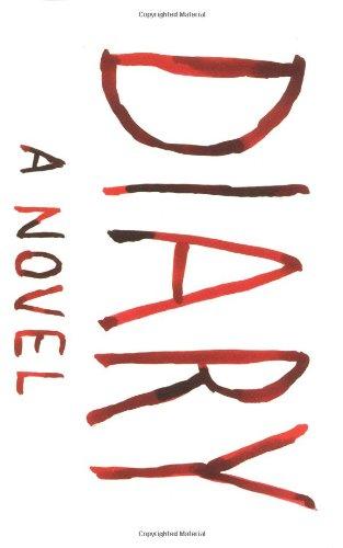 9780385509473: Diary: A Novel