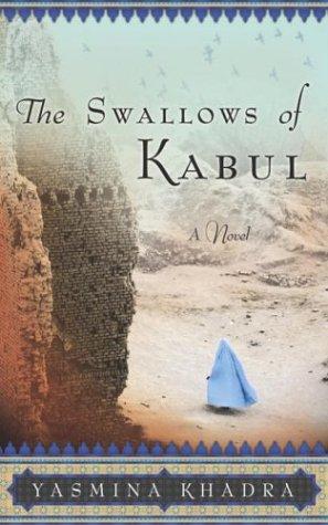 9780385510011: The Swallows of Kabul: A Novel