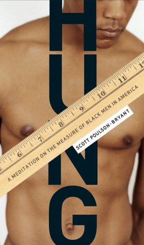 9780385510028: Hung: A Meditation on the Measure of Black Men in America