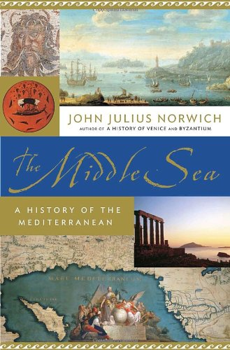 9780385510233: The Middle Sea: A History of the Mediterranean