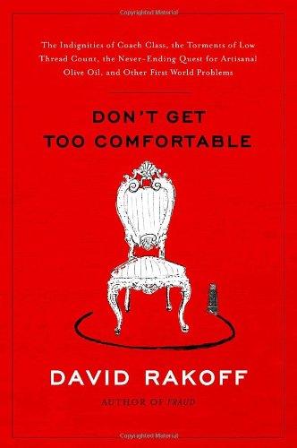 Don't Get Too Comfortable (SIGNED): Rakoff, David