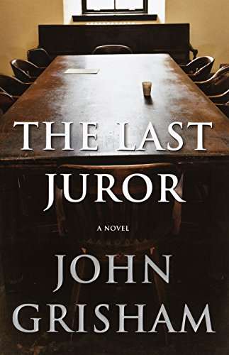 9780385510431: The Last Juror: A Novel (Grisham, John)