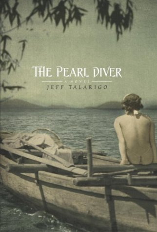 The Pearl Diver: A Novel: Talarigo, Jeff