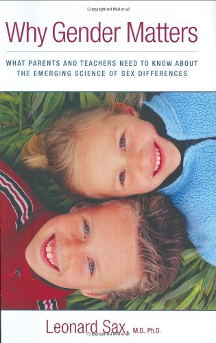 9780385510738: Why Gender Matters: What Parents And Teachers Need To Know About The Emerging Science Of Sex Differences