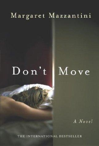 9780385510745: Don't Move: A Novel
