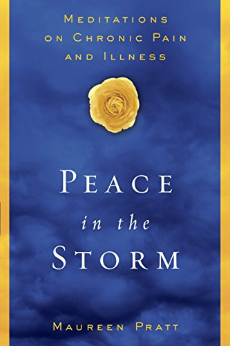 9780385510790: Peace in the Storm: Meditations on Chronic Pain and Illness