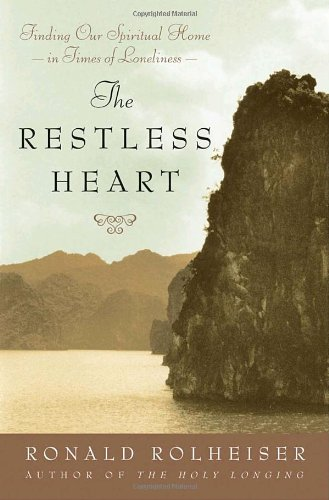 9780385511148: The Restless Heart: Finding Our Spiritual Home in Times of Loneliness
