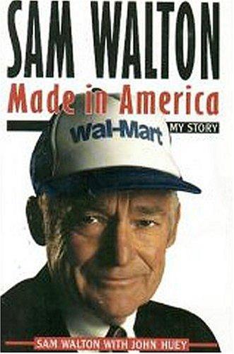9780385511209: Sam Walton: Made in America : My Story