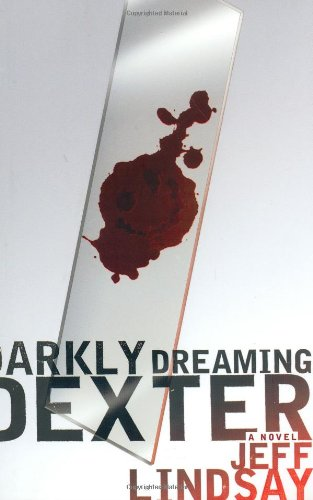 Darkly Dreaming Dexter ARC: Jeff Lindsay