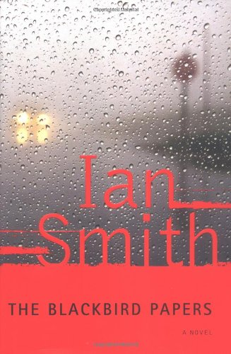 The Blackbird Papers: Smith, Ian